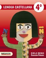 Lengua Castellana 4. Ciclo Medio