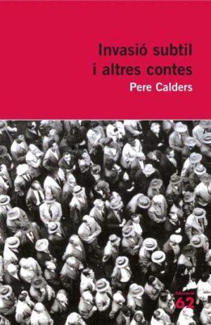 Invasió subtil i altres contes. Pere Calders