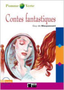 Les contes fantastiques» de Guy de Maupassant